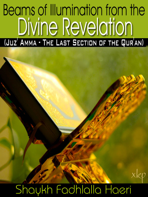 Beams of Illumination From The Divine Revelation