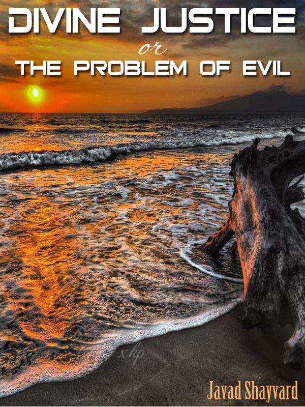 Divine Justice Or The Problem of Evil