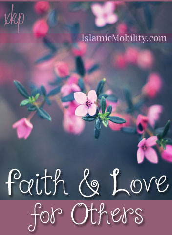 Faith And Love For Others