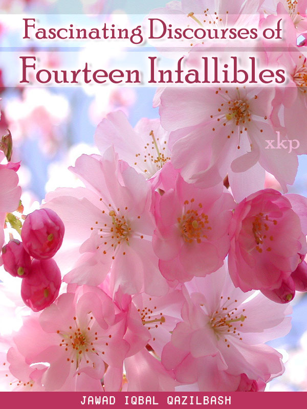Fascinating Discourses of 14 Infallibles