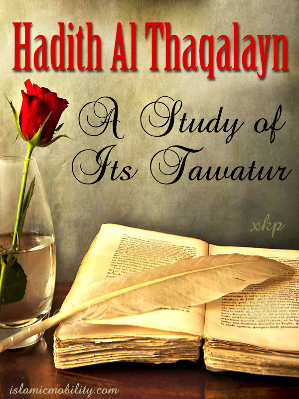 Hadith Al Thaqalayn A Study of Its Tawatur