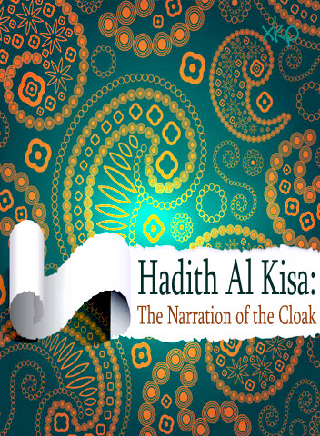 Hadith-E-Kisa - Narration of The Cloak