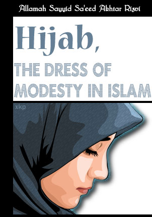 Hijab, The Dress of Modesty In Islam
