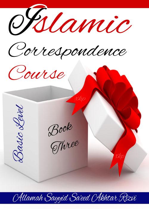 Islamic Correspondence Course 3