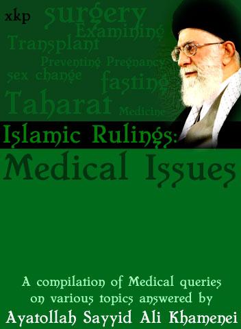 Islamic Rulings Regarding Medical Issues
