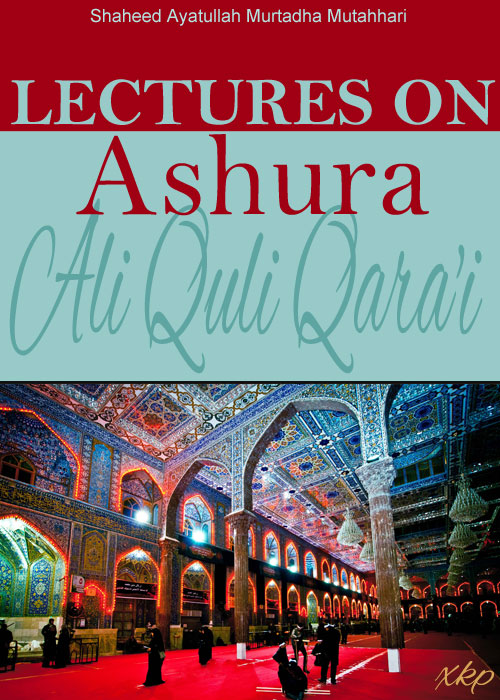 Lectures On Ashura