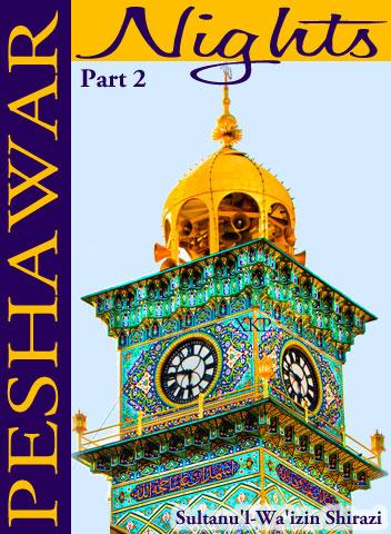 Peshawar Nights Part - 2