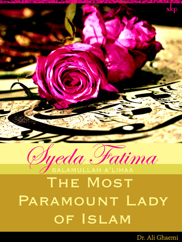 Syeda Fatima The Most Paramount Lady