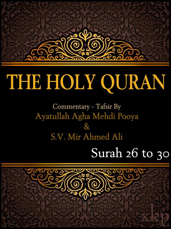 Tafsir of Holy Quran Surah 26 To 30