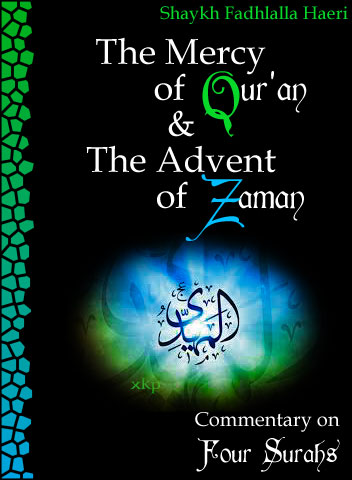 The Mercy of QurAn and The Advent of Zaman
