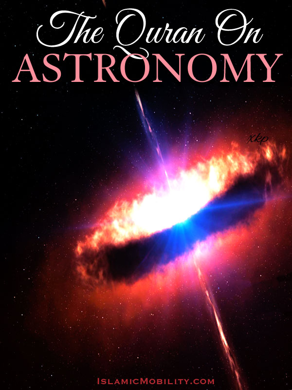 The Quran On Astronomy