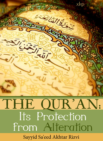 The QurAn: Its Protection From Alteration