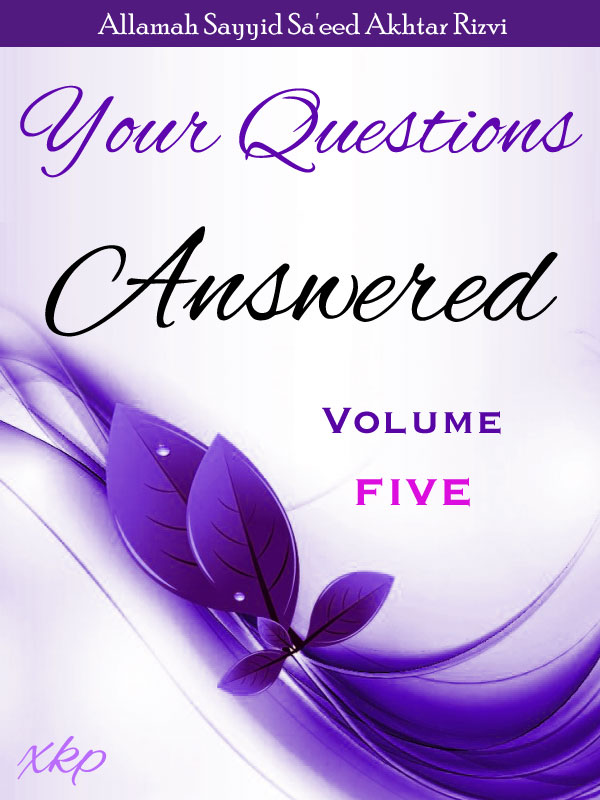 Your Questions Answered - Volume 5