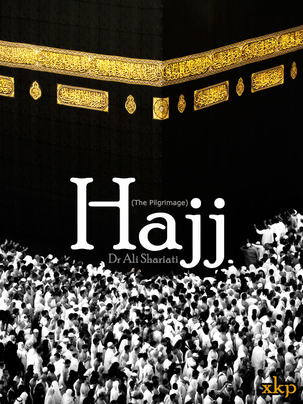 Hajj (The Pilgrimage)