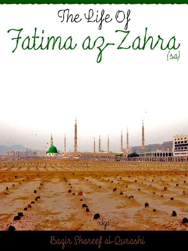 The Life of Fatima az Zahra (sa)
