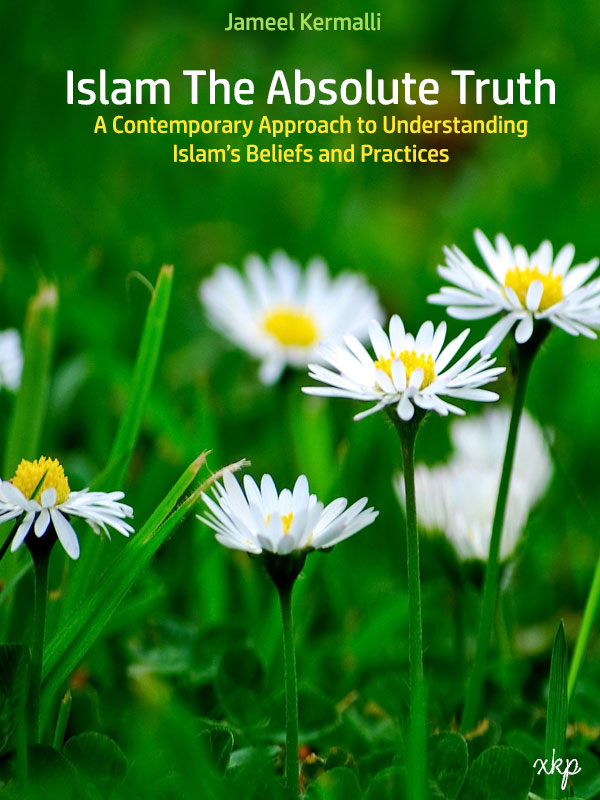 A Contemporary Approach to understanding Islam Beliefs and Practices