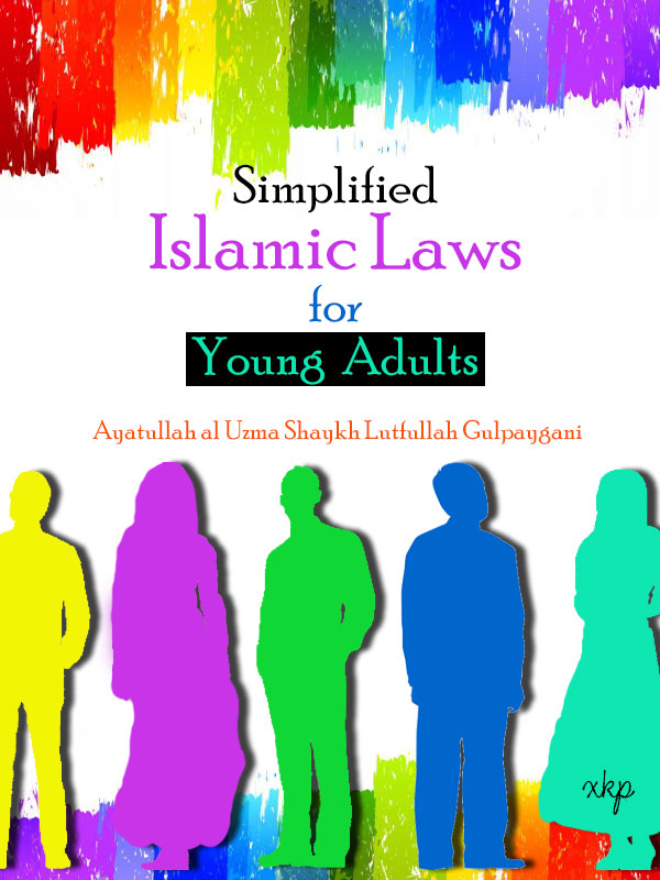 Simplified Islamic Laws for Young Adults