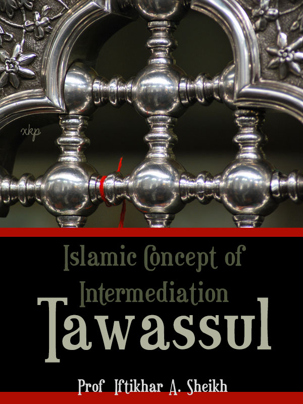 Islamic Concept of Intermediation - Tawassul