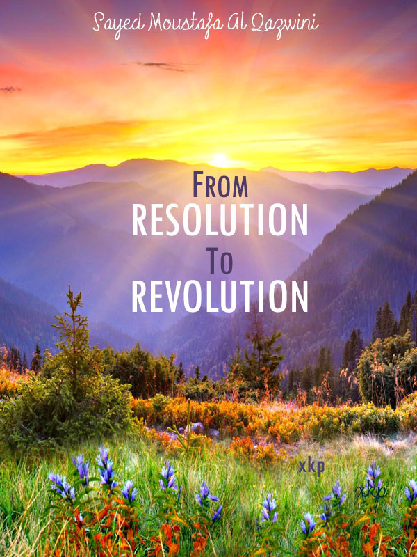 FROM RESOLUTION TO REVOLUTION