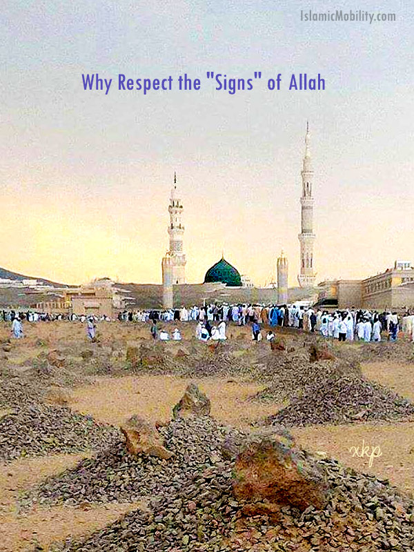 Why respect the signs of Allah