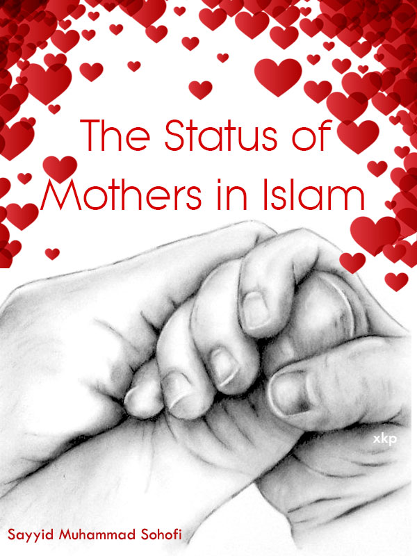 The Status of Mothers in Islam
