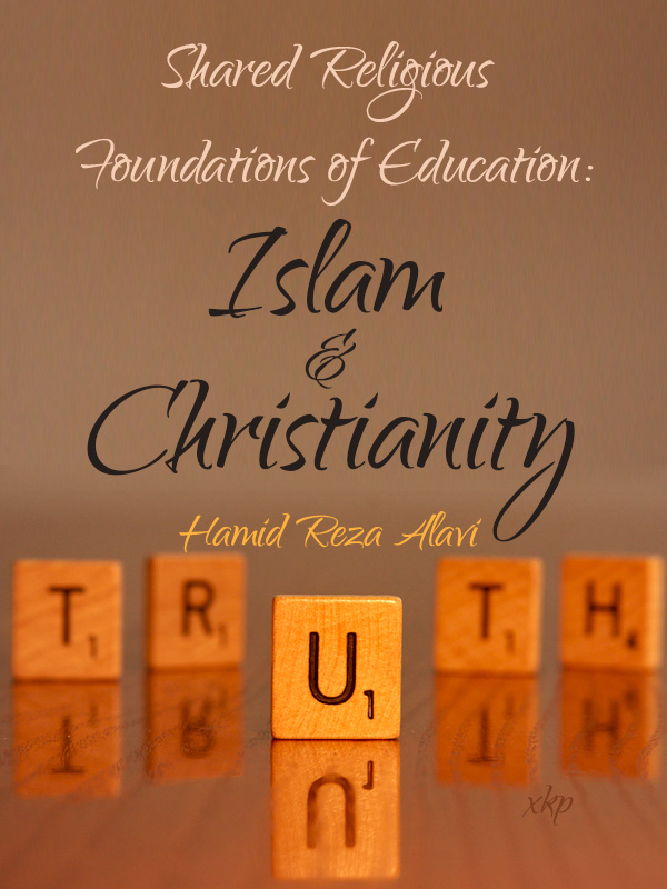 Shared Religious Foundations of Education Islam and Christianity