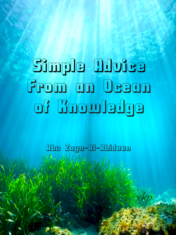 Simple Advice From an Ocean of Knowledge