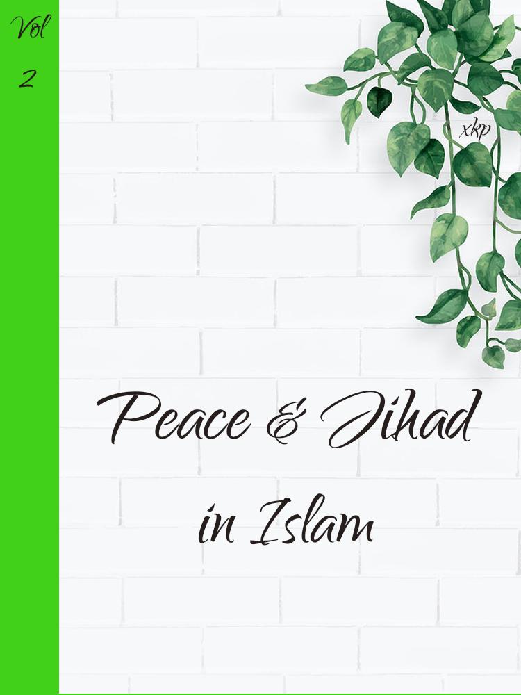 Peace and Jihad in Islam