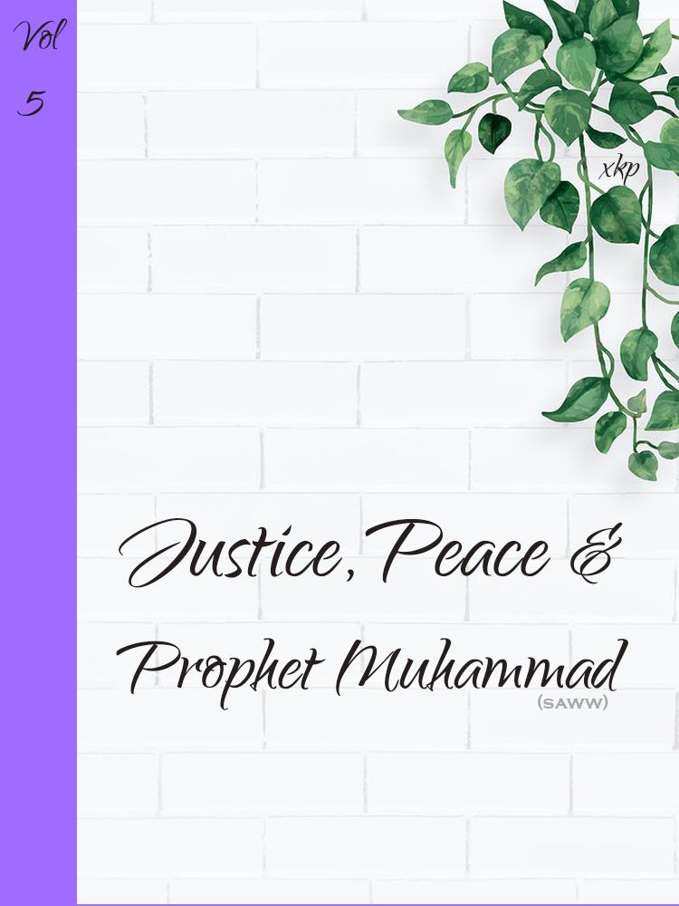 Justice, Peace & Prophet Muhammad