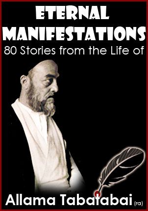 80 Stories From The Life of Allama Tabatabai