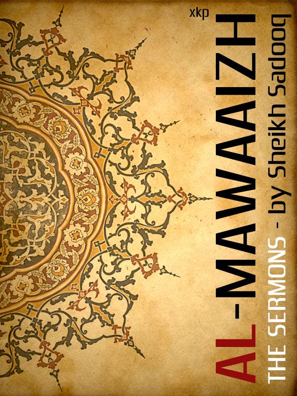 Al-Mawaaizh - The Sermons