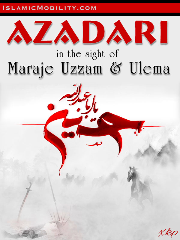 Azadari In The Sight of Maraje Uzzam and Ulema