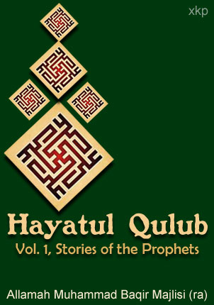Hayatul Qulub Vol 1 - Stories of Prophets