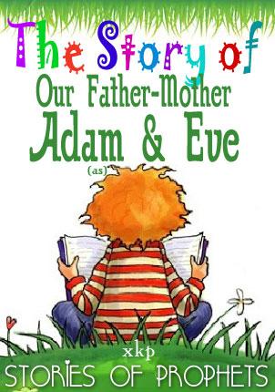 Hazrat Adam and Lady Hawa