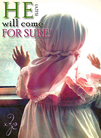 He Will Come, For Sure