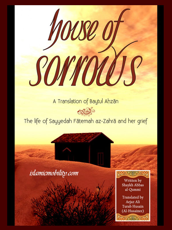 House of Sorrows Translation of  Baytul Ahzan