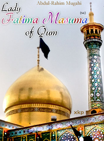 Lady Fatima Masuma  of Qum