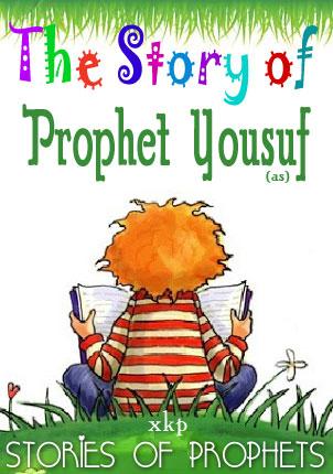 Prophet Yousuf (As)