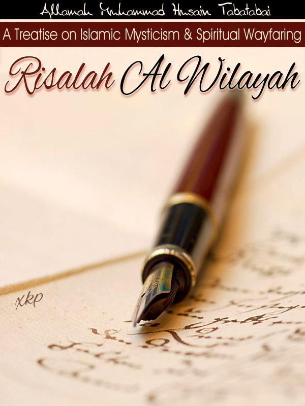 Risalah Al Wilayah - The Return to Being