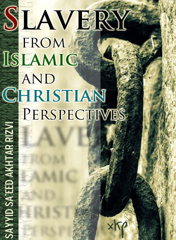 Slavery From Islamic and Christian Perspectives