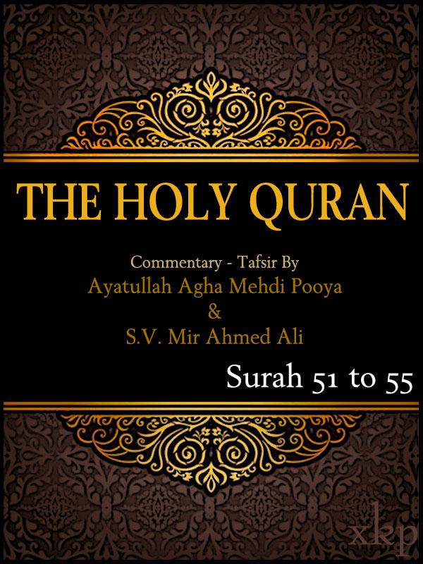 Tafsir of Holy Quran Surah 51 To 55