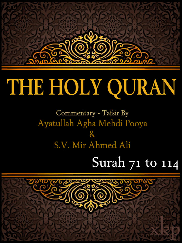 Tafsir of Holy Quran Surah 71 To 114