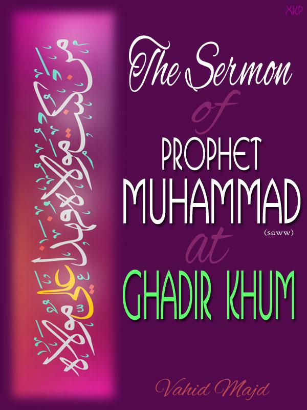 The Sermon of Prophet At Ghadir Khum
