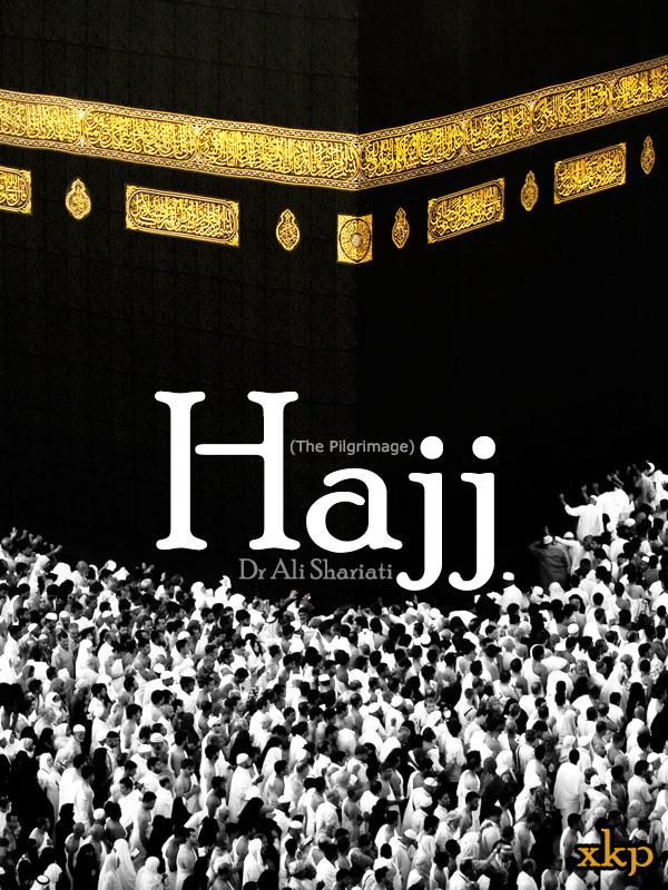 Hajj (The Pilgrimage)