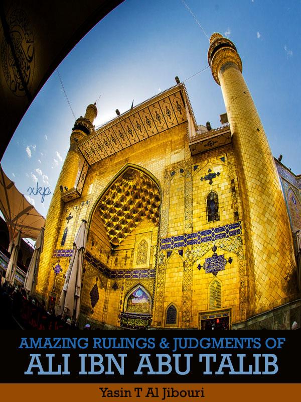 Amazing Ruling and Judgments of Ali ibn Abu Talib