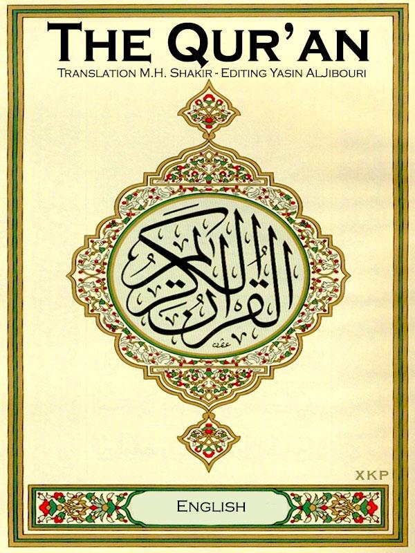 The Quran Translation Br Shakir Editing Br Yasin Al Jibouri