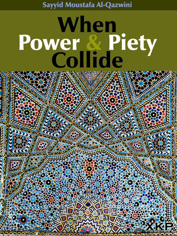 When Power and Piety Collide