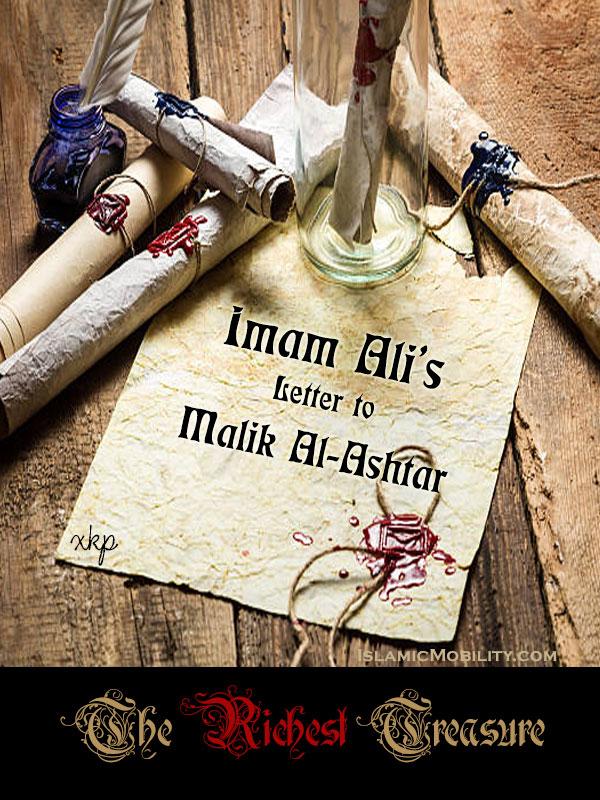 Imam Ali Letter to Malik Al-Ashtar - The Richest Treasure