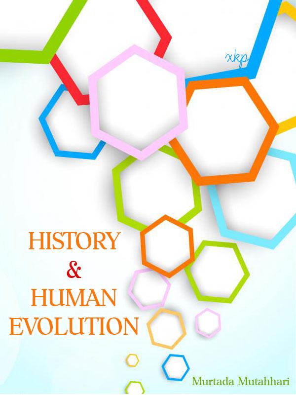 HISTORY AND HUMAN EVOLUTION