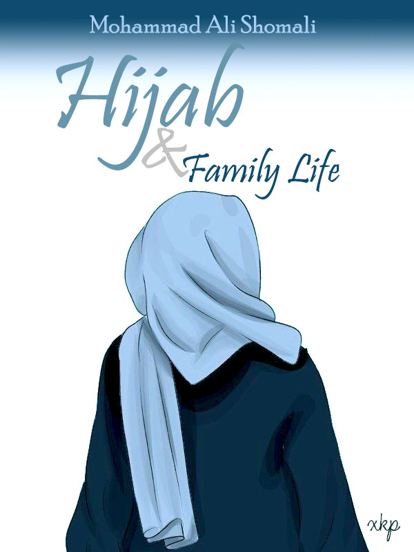 Hijab and Family Life